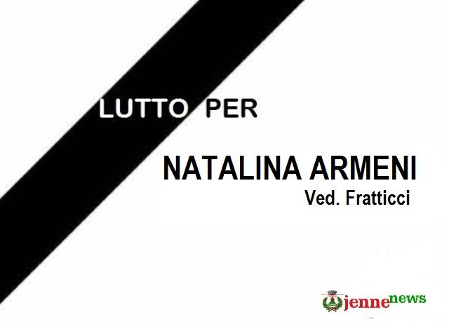 Lutto a Jenne per la scomparsa di NATALINA ARMENI ved. Fratticci