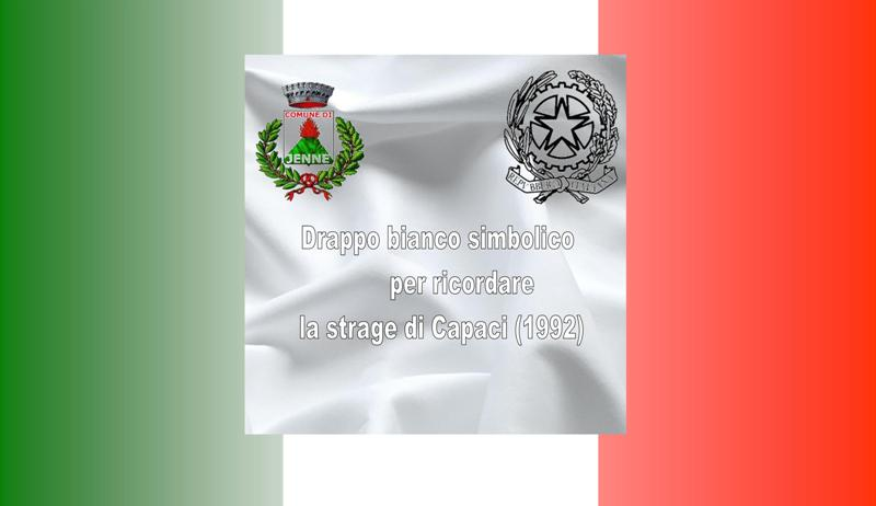 Drappo bianco simbolico del Comune di Jenne nel ricordo della strage di Capaci