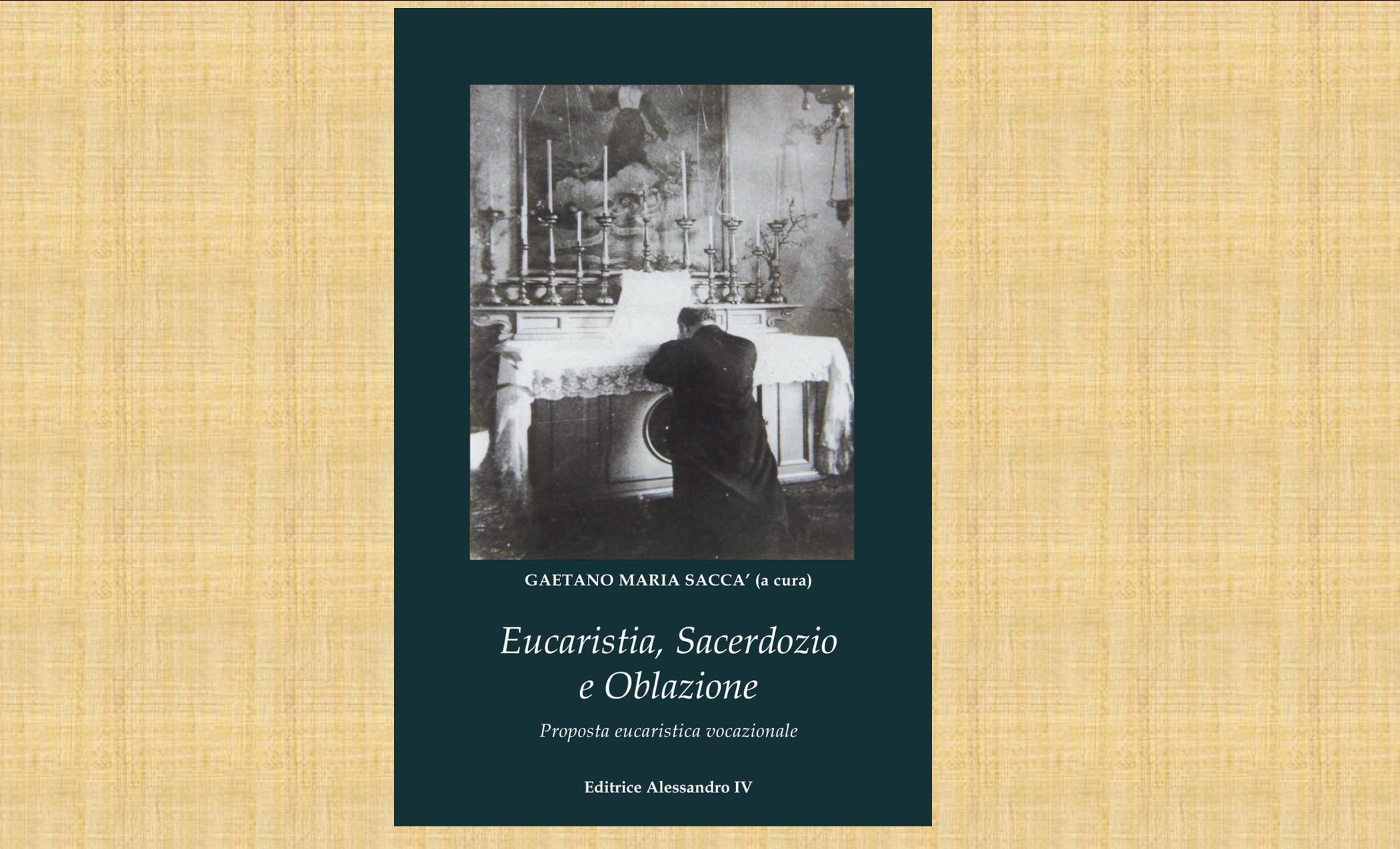 """Eucaristia, sacerdozio e oblazione. Al via la pubblicazione del libro su """"Monsignor Cognata"""""""