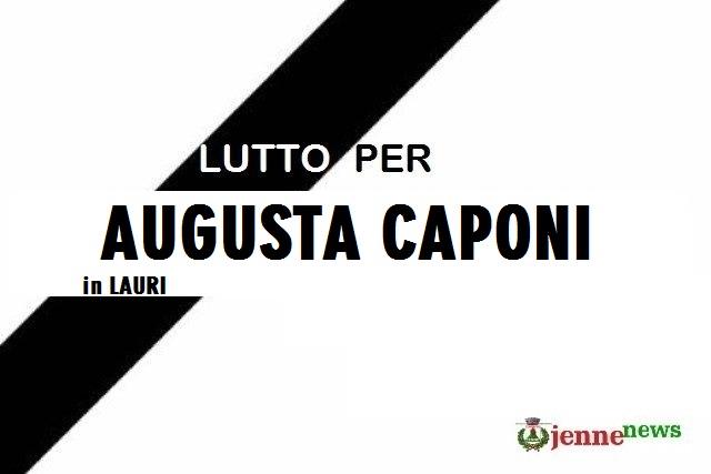 Lutto a Jenne per la scomparsa di Augusta Caponi in Lauri