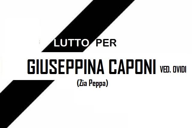 Lutto per la scomparsa di Giuseppina Caponi ved. Ovidi (zia Peppa)