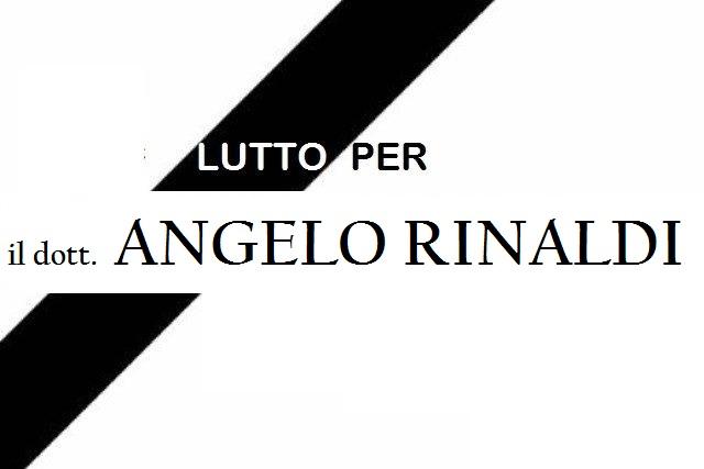 Lutto per la scomparsa del dott. Angelo Rinaldi